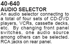 Audio Selector (Calrad 40-640)