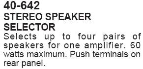 Stereo Speaker Selector (Calrad 40-642)